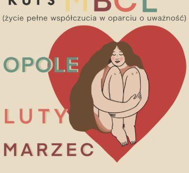 Pogłębiony kurs dla praktyków Mindfulness MBCL Opole 2020