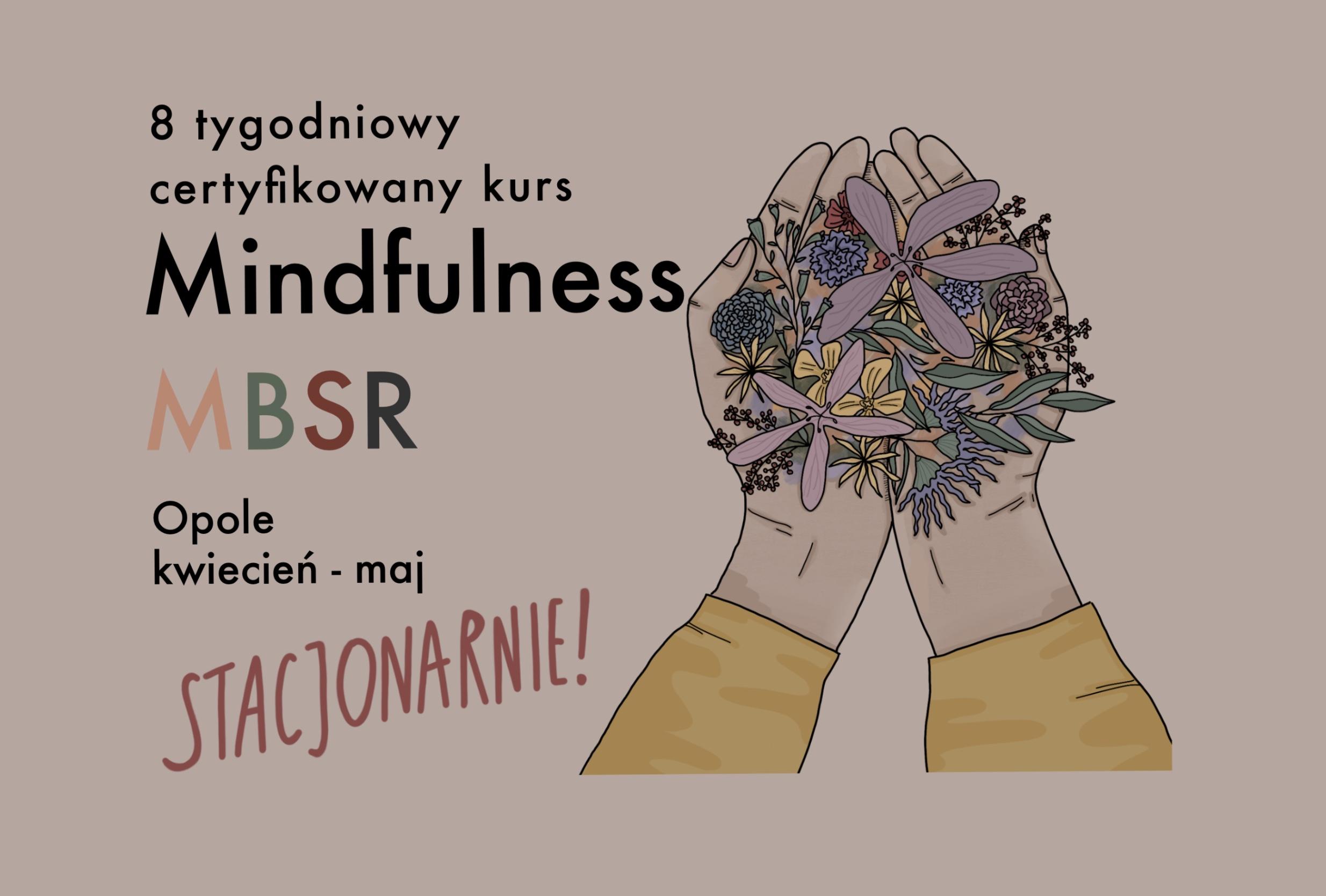 Powracają kursy stacjonarne Mindfulness MBSR w Opolu!