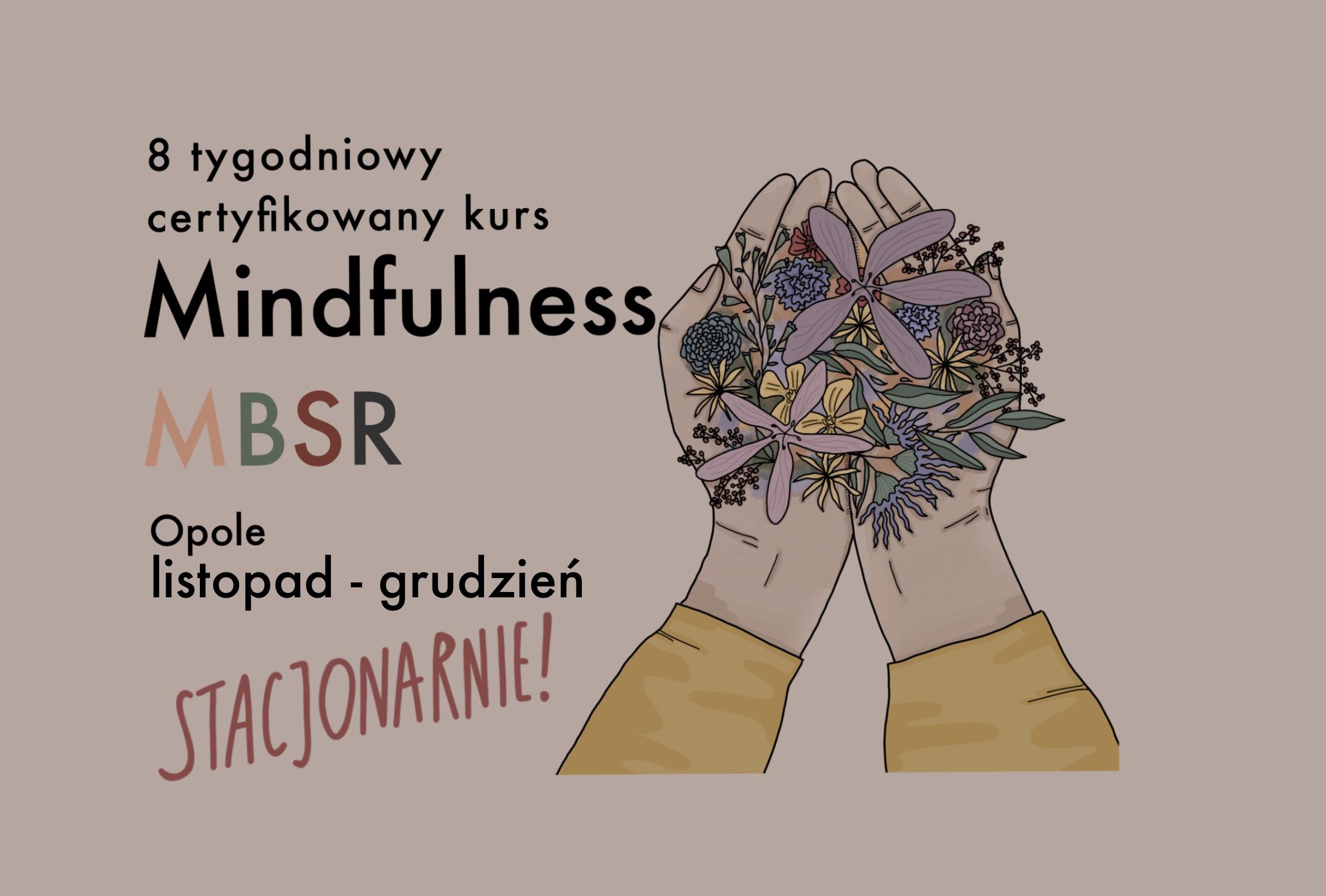 Nowy kurs Mindfulness. Stacjonarnie w Opolu!